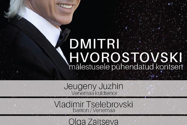Dmitri Hvorostovski mälestuskontsert / Kонцерт,посвященный памяти Дмитрия Хворостовского