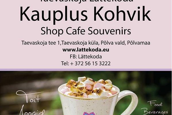 Taevaskoja Lättekoda kauplus - kohvik
