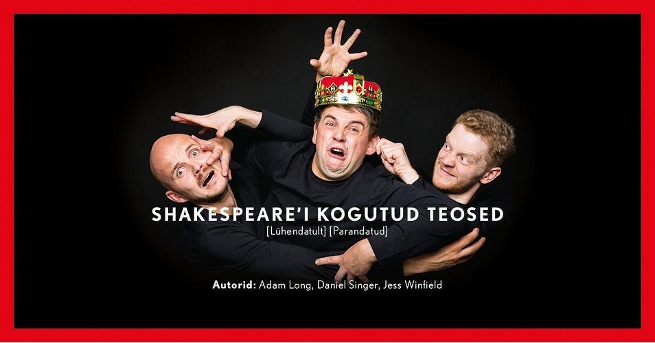 """Etendus """"Shakespeare´i kogutud teosed"""", Kuressaare Teater"""
