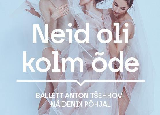 "Baletti ""Sisaruksia oli kolme"""