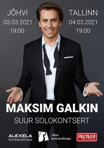 Maksim Galkini soolokontsert