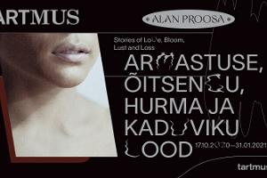 """The exhibition """"Stories of Love, Bloom, Lust and Loss"""""""