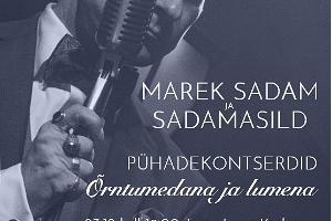 Marek Sadam ja Sadamasild pühadekontserdiga