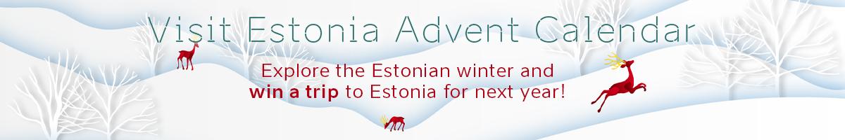 Banner link to Visit Estonia Christmas Advent Calendar 2020. Open the calendar door and win a trip t