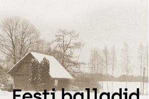 """Kontsertettekanne: Veljo Tormis """"Eesti ballaadid"""""""