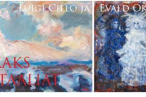 "Luigi Cillo ja Evald Okas näitus ""Kaks Itaaliat"""