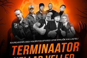 Tartu Volbripeo plakat, millel ansamblid Terminaator ja Hellad Velled ning räppar Beebilõust