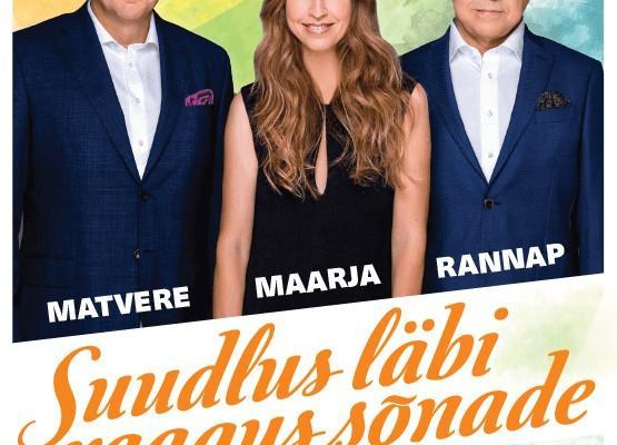 Maarja, Matvere, Rannap - kontsert ''Suudlus läbi raagus sõnade''