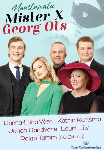 """Kontserdi """"Unustamatu Mister X - Georg Ots"""" plakat"""