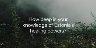 Healing Powers of Estonia Quiz