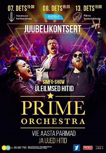 """Prime Orchestra sümfooniline šõu """"Maailma hitid"""""""