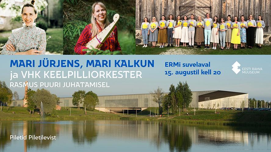 Kontsert Eesti Rahva Muuseumi suvelaval: Mari Jürjens, Mari Kalkun ja VHK orkester