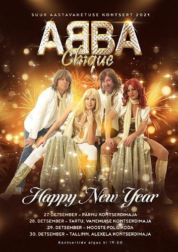 Bändi ABBA Chique suur aastavahetuse kontserdi