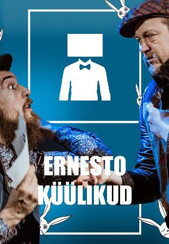 """Lavastuse """"Ernesto küülikud"""" plakat"""