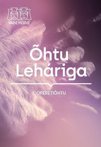 "Operetta soiree ""An Evening with Lehar"""