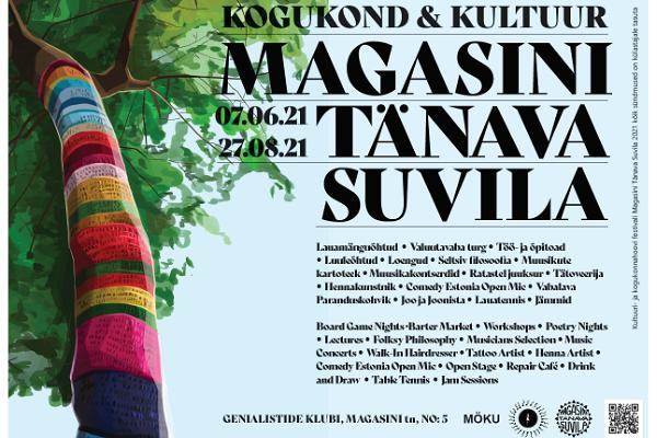 """Kultuuri- ja kogukonnahoovi festival """"Magasini Tänava Suvila"""""""