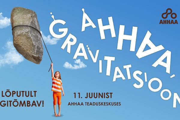 Exhibition 'Aha, gravity!'