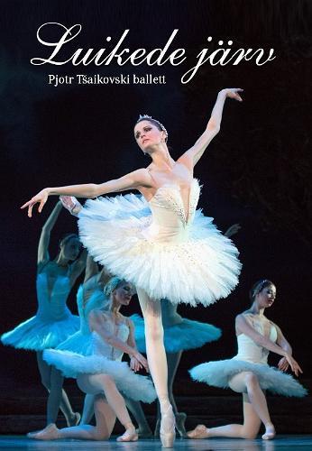 "Ballet by Pyotr Tchaikovsky ""Swan Lake"""
