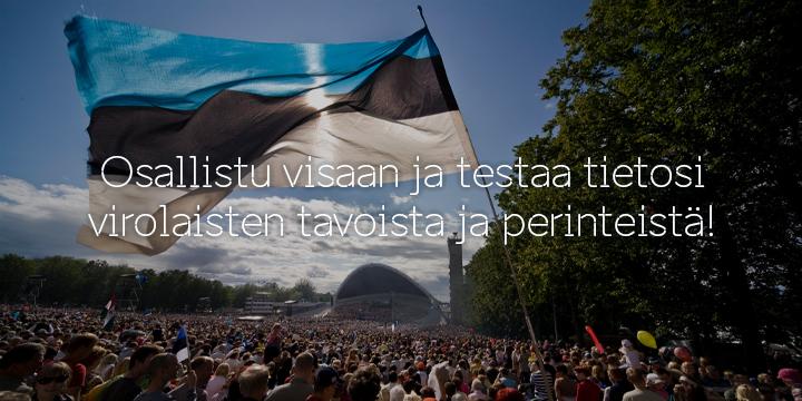 Misä tiedät virolaisesta kulttuurista ja historiasta? Testaa tietosi ja voita!