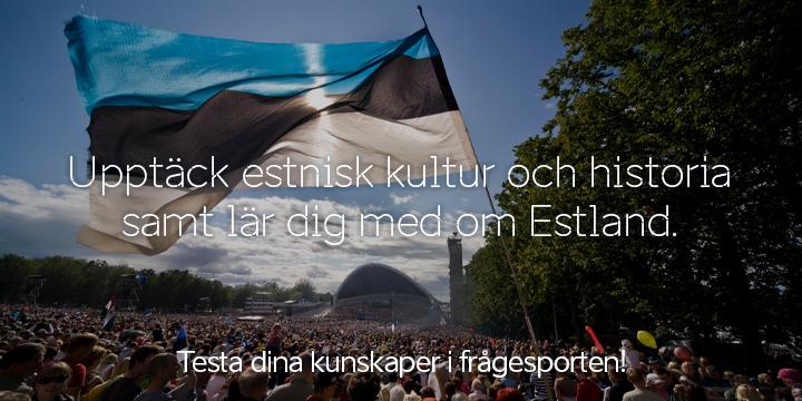 Vad kan du om estnisk kultur och historia? Testa dina kunskaper och vinn ett fint pris!