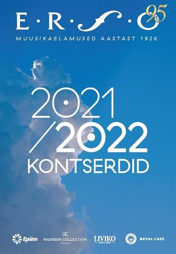 ERSO hooaeg 2021/2022 üksikkontserdid / Estonia kontserdisaal