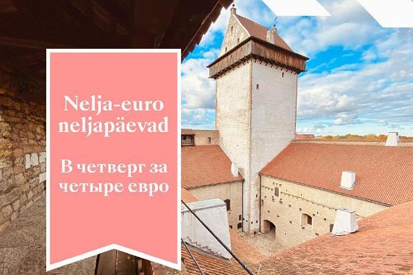 Nelja-euro neljapäevad Narva Muuseumis