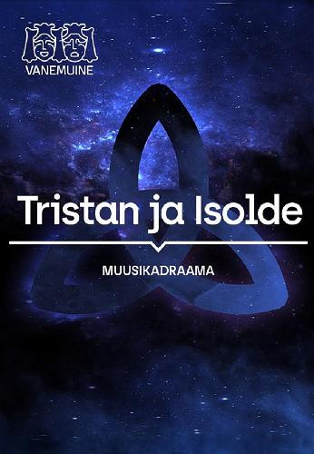 """Musical drama """"Tristan and Isolde"""""""